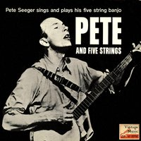 Vintage Country No. 7 - EP: Pete And Five Strings — Pete Seeger