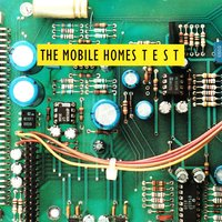 Test — The Mobile Homes