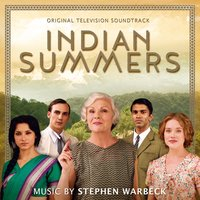 Indian Summers — Stephen Warbeck