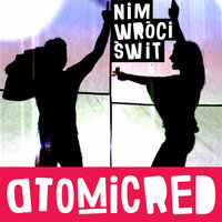 Nim Wroci Swit - Single — Atomicred