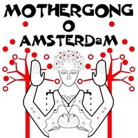 Live in Amsterdam — Mother Gong