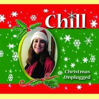 Chill: Christmas Unplugged — Melissa D & Michael Cressey