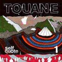 Self Quote part 1 — Touane