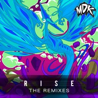 Rise - The Remixes — MDK
