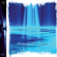 Ocean of Light: Best of AD Music, Vol. 1 — Various Artists - AD Music