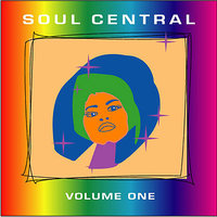 Soul Central - Volume One — Emmanuel, The Jones Girls, Chris Ballin, Richard Anthony Davis, The Sound Principle