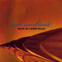 Truth In A Minor Scale — Loor Ambient