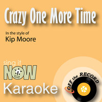 Crazy One More Time - Single — Off The Record, Off the Record Karaoke