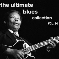 The Ultimate Blues Collection, Vol. 20 — сборник