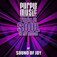 There Is Soul in My House - Sound of Joy — сборник