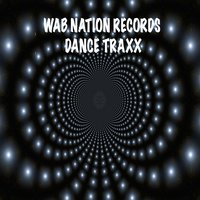 Wab Nation Records Dance Traxx — сборник