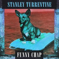 Funny Chap — Stanley Turrentine