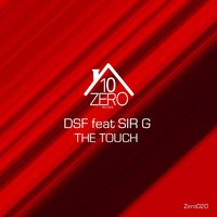 The Touch — DSF, Sir G