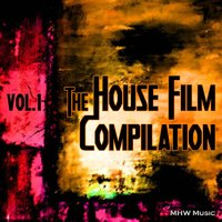 The House Film Compilation, Vol. 1 — сборник