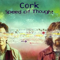 Speed Of Thought — Cork
