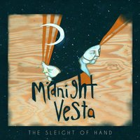 The Sleight of Hand — Midnight Vesta