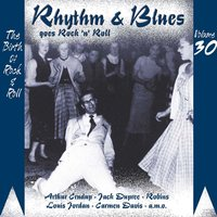 Rhythm & Blues Goes Rock & Roll, Vol. 30 — сборник