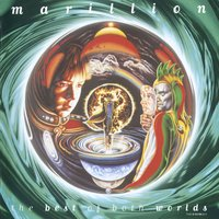 The Best Of Both Worlds — Marillion