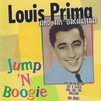 Jump 'N Boogie — Louis Prima And His Orchestra