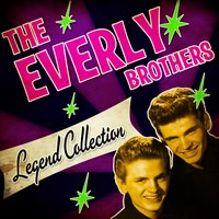 Legend Collection — The Everly Brothers