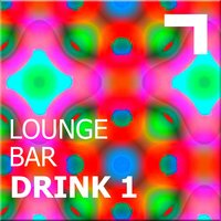 Lounge Bar – Drink 1 — сборник