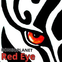 Red Eye — BONGOPLANET