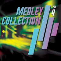 Medley Collection, Vol. 4 — сборник