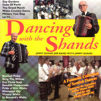 Dancing With The Shands — Sir Jimmy Shand & J. Shand Jnr