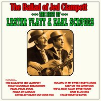 The Ballad of Jed Clampett: The Best of Lester Flatt and Earl Scruggs — Earl Scruggs, Lester Flatt, Lester Flatt and Earl Scruggs