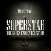 Music From Superstar - The Karen Carpenter Story — Union of Sound
