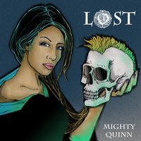 Lost — Mighty Quinn
