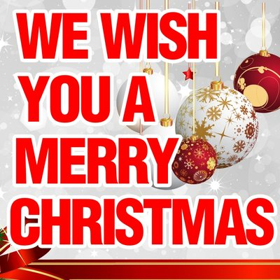 We wish you s merry christmas