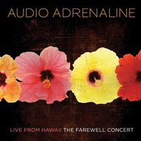 Live From Hawaii...The Farewell Concert — Audio Adrenaline