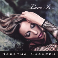 Love Is... — Sabrina Shaheen