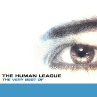 The Very Best Of The Human League — The Human League