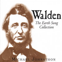 Walden: The Earth Song Collection — Michael Johnathon