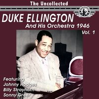 The Uncollected Duke Ellington and His Orchestra 1946, Vol. 1 — Duke Ellington & His Orchestra