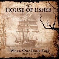 When Our Idols Fall — The House of Usher
