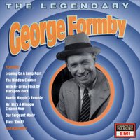 The Legendary George Formby — George Formby