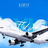 Fly 6ix — Six Fif