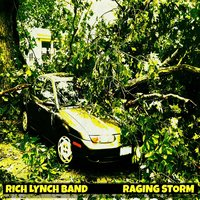 Raging Storm — Rich Lynch Band