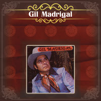 Gil Madrigal — Gil Madrigal
