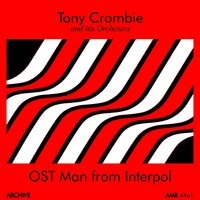 Man from Interpol — Tony Crombie and His Orchestra