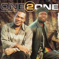 One 2 One — Glen Washington, Al Campbell