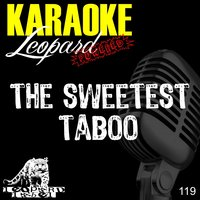 The Sweetest Taboo — Leopard Powered