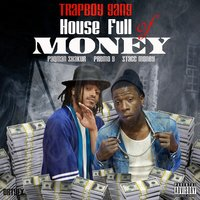 House Full of Money — Trapboy Gang, Stacc Money, Premo G, Paqman Shakur