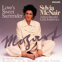 Mozart: Love's Sweet Surrender — Sir Neville Marriner, Academy of St. Martin in the Fields, Alfred Brendel, Sylvia McNair, Leila Josefowicz