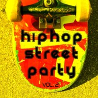 Hip Hop Street Party Vol. 2 — сборник