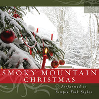 Smoky Mountain Christmas — The Columba Minstrels