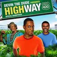 Devin the Dude Presents: Highway 420 — сборник